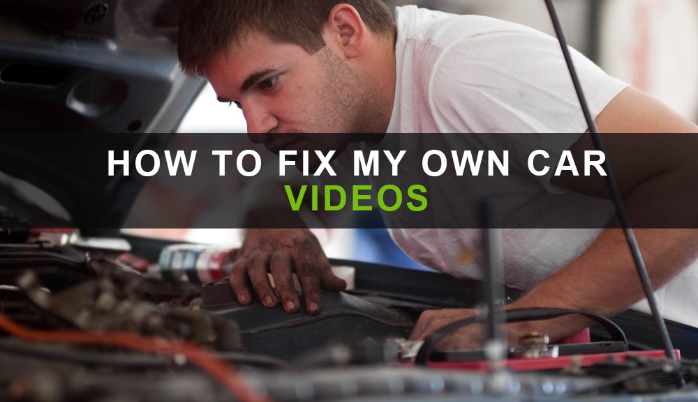 How to fix your car videos