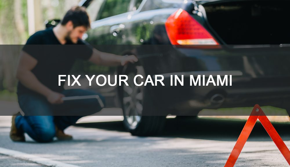 fix-your-car-in-miami